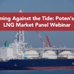Swimming Against the Tide: Poten's Spot LNG Market Panel Webinar